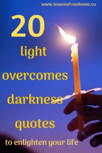 light overcomes darkness quotes