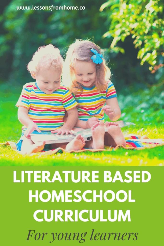 literature based homeschool curriculum