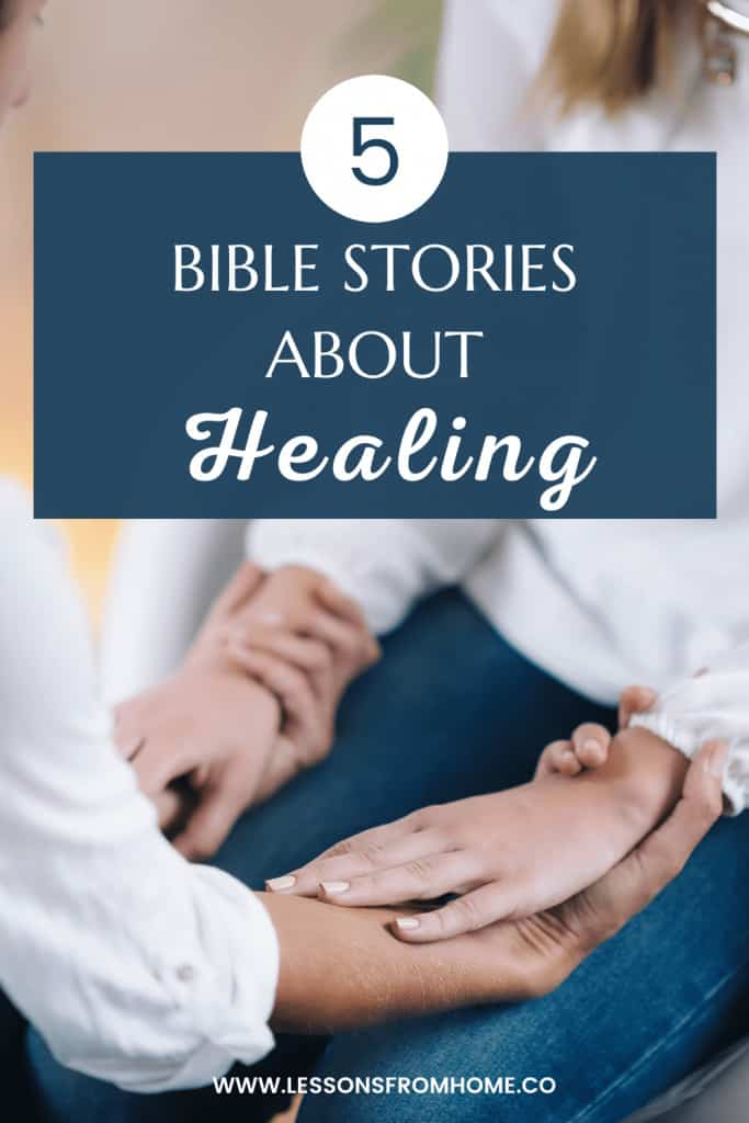 Bible stories about healing