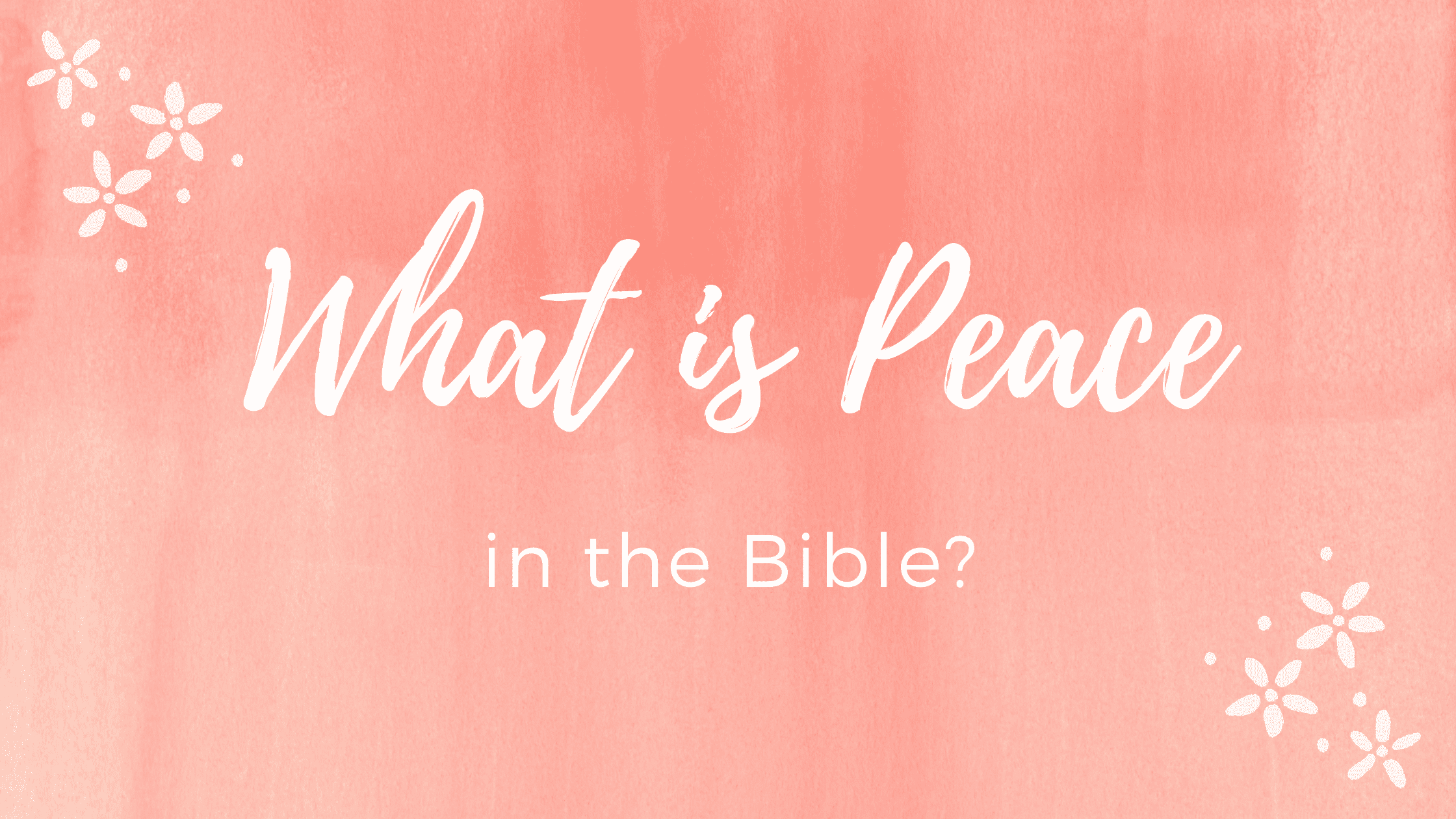 what is peace in the Bible